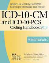 9781556484339-155648433X-ICD-10-CM and ICD-10-PCS Coding Handbook, without Answers, 2018 Rev. Ed.