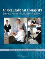 9781556428524-1556428529-Occupational Therapist's Guide to Home Modification Practice