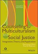 9781556202483-1556202482-Counseling for Multiculturalism and Social Justice: Integration, Theory, and Application