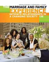 9781305503106-1305503104-The Marriage and Family Experience: Intimate Relationships in a Changing Society