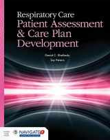 9781449672447-1449672442-Respiratory Care: Patient Assessment And Care Plan Development