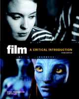 9780205770779-0205770770-Film: A Critical Introduction (3rd Edition)
