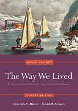 9780840029508-0840029500-The Way We Lived: Essays and Documents in American Social History, Volume I: 1492-1877