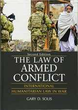 9781107135604-1107135605-The Law of Armed Conflict: International Humanitarian Law in War, Second Edition