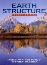 Earth Structure: An Introduction to Structural Geology and Tectonics (Second Edition)
