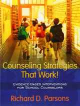 9780205445585-0205445586-Counseling Strategies that Work! Evidence-based Interventions for School Counselors