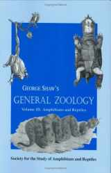 General Zoology, Volume 3 (Facsimile reprints in herpetology)