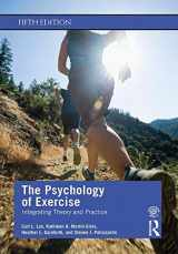 9780367186807-0367186802-The Psychology of Exercise: Integrating Theory and Practice