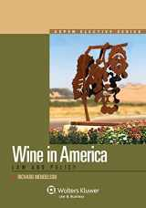 9780735599741-0735599742-Wine in America: Law and Policy (Aspen Elective)