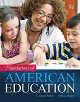 9780134026411-0134026411-Foundations of American Education, Enhanced Pearson eText with Loose-Leaf Version -- Access Card Package (8th Edition)