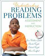 9780132617499-0132617498-Understanding Reading Problems: Assessment and Instruction (8th Edition)