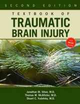 9781585623570-1585623571-Textbook of Traumatic Brain Injury