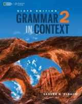 9781305075382-1305075382-Grammar in Context 2 (Grammar in Context, New Edition) Standalone book (Grammar in Context, Sixth Edition)