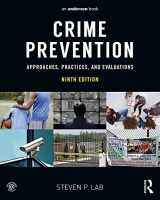 9780323357722-0323357725-Crime Prevention: Approaches, Practices, and Evaluations