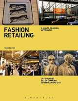 9781609019006-1609019008-Fashion Retailing: A Multi-Channel Approach