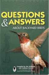 Questions & Answers About Backyard Birds
