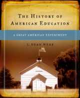 9780130136497-0130136492-The History of American Education: A Great American Experiment