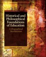 9780137152735-0137152736-Historical and Philosophical Foundations of Education: A Biographical Introduction (5th Edition)