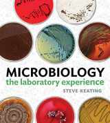 9780393923643-0393923649-Microbiology: The Laboratory Experience
