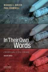 9780190298272-0190298278-In Their Own Words: Criminals on Crime
