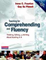 9780325003085-0325003084-Teaching for Comprehending and Fluency: Thinking, Talking, and Writing About Reading, K-8