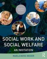 9781138819498-1138819492-Social Work and Social Welfare: An Invitation (New Direction in Social Work)