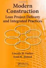 Modern Construction: Lean Project Delivery and Integrated Practices (Industrial Innovation Series)