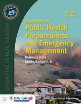 9781284121476-128412147X-Essentials of Public Health Preparedness and Emergency Management (Essential Public Health)