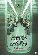 9781412992855-1412992850-An Introduction to the Sociology of Work and Occupations (NULL)