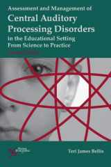 9781597564519-1597564516-Assessment and Management of Central Auditory Processing Disorders in the Educational Setting: From Science to Practice