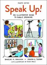 9781319030650-1319030653-Speak Up!: An Illustrated Guide to Public Speaking
