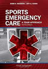 9781630914332-1630914339-Sports Emergency Care: A Team Approach