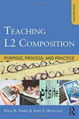 9780415894722-0415894727-Teaching L2 Composition: Purpose, Process, and Practice