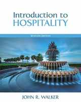 Introduction to Hospitality and Plus MyHospitalityLab with Pearson eText -- Access Card Package (7th Edition)