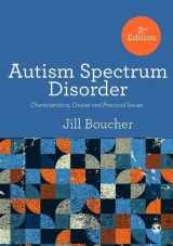 The Autism Spectrum Disorders: Characteristics, Causes and Practical Issues