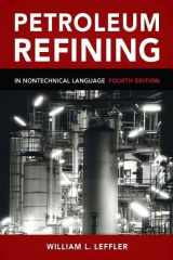 9781593701581-1593701586-Petroleum Refining in Nontechnical Language