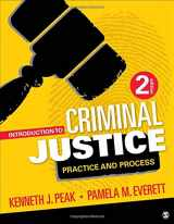 9781506305929-150630592X-Introduction to Criminal Justice: Practice and Process