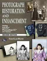 9781683921509-168392150X-Photograph Restoration and Enhancement: Using Adobe Photoshop CC 2017 Version