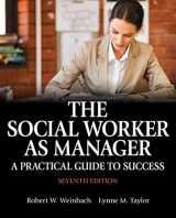 9780205957910-0205957919-The Social Worker as Manager: A Practical Guide to Success