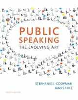9781337107563-1337107565-Public Speaking: The Evolving Art