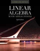 9781449679569-1449679560-Linear Algebra with Applications: Alternate Edition (Jones & Bartlett Learning Series in Mathematics)