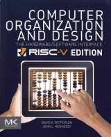Computer Organization and Design RISC-V Edition: The Hardware Software Interface (The Morgan Kaufmann Series in Computer Architecture and Design)