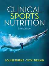 9781743073681-1743073682-Clinical Sports Nutrition (Australia Healthcare Medical Medical)
