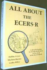 9780880766104-0880766107-All about the ECERS-R A Detailed Guide in Words and Pictures to Be Used with the ECERS-R