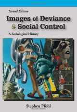 9781577666196-1577666194-Images of Deviance and Social Control: A Sociological History