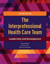 9781284112009-1284112004-The Interprofessional Health Care Team: Leadership and Development