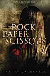 Rock Paper Scissors: A Lizzy Ballard Thriller (The Lizzy Ballard Thrillers) (Volume 1)