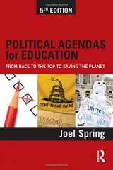 9780415828154-0415828155-Political Agendas for Education: From Race to the Top to Saving the Planet (Sociocultural, Political, and Historical Studies in Education)