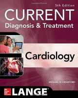 9781259641251-1259641252-Current Diagnosis and Treatment Cardiology, Fifth Edition (Current Diagnosis & Treatment)
