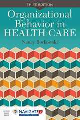 9781284051049-1284051048-Organizational Behavior In Health Care